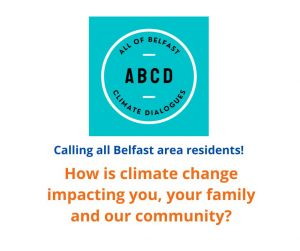 Calling all Belfast residents! How is climate change impacting you, your family and your community?
